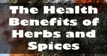 Health Benefits of Herbs and Spices